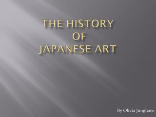 The History  of  Japanese Art