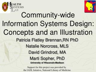 community-wide  information systems design:  concepts and an illustration