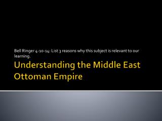 Understanding the Middle East  Ottoman Empire