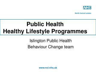Public Health Healthy Lifestyle Programmes