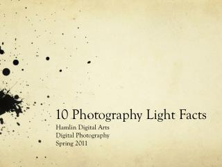 10 Photography Light Facts