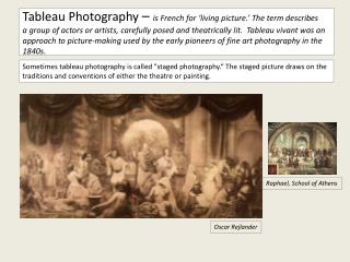 "Sometimes tableau photography is called ""staged photography."" The staged picture draws on the traditions and convention"
