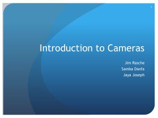 Introduction to Cameras