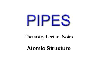 Chemistry Lecture Notes Atomic Structure