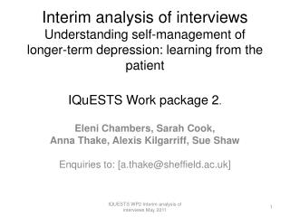 Interim analysis of interviews Understanding self-management of longer-term depression: learning from the patient IQuES