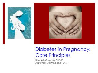 Diabetes in Pregnancy: Care Principles