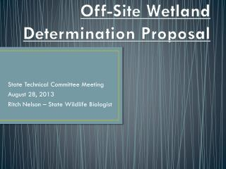 Off-Site Wetland Determination Proposal