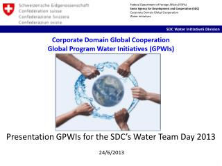 Corporate Domain Global  Cooperation Global Program Water Initiatives (GPWIs)