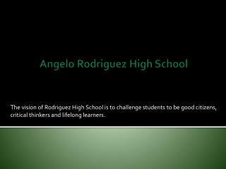 Angelo Rodriguez High School