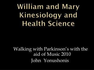 William and Mary Kinesiology and Health Science