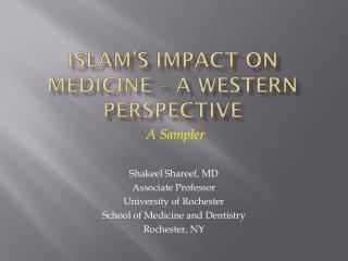 Islam's Impact on Medicine – A Western Perspective