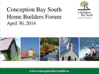 Conception Bay South Home Builders Forum April 30, 2014