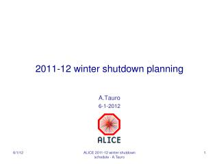 2011-12 winter  shutdown planning