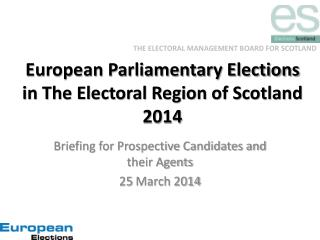 European Parliamentary Elections in The Electoral Region of Scotland 2014