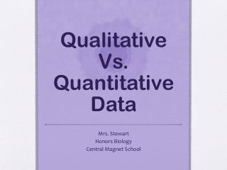 Qualitative Vs.  Quantitative Data