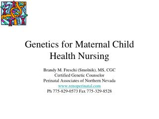 Genetics for Maternal Child Health Nursing
