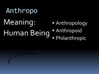 Anthropo
