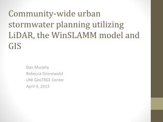 Community-wide urban stormwater planning utilizing LiDAR, the WinSLAMM model and GIS