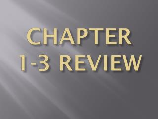 Chapter  1-3 review