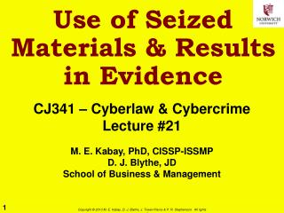 Use of Seized Materials & Results in Evidence