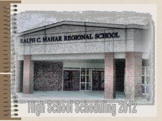High School Scheduling  2012