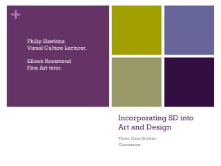 Incorporating SD into  Art and Design