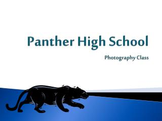 Panther High School Photography Class