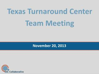 Texas Turnaround Center Team Meeting