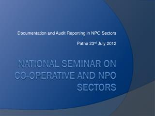 National Seminar on Co-operative and NPO Sectors