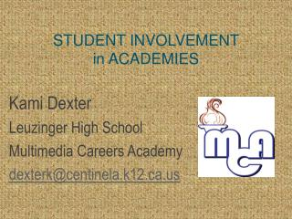 STUDENT INVOLVEMENT  in ACADEMIES