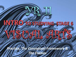 Practice, The Conceptual Framework & The Frames