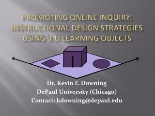 Promoting Online Inquiry: Instructional Design Strategies Using 3-D Learning Objects