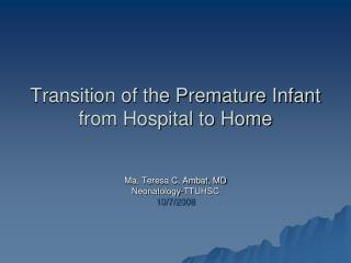 transition of the premature infant from hospital to home