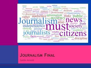 Journalism Final