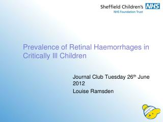 Prevalence of Retinal Haemorrhages in Critically Ill Children