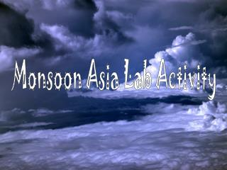 Monsoon Asia Lab Activity