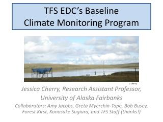TFS  EDC's  Baseline Climate Monitoring Program