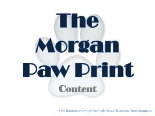 The Morgan Paw Print