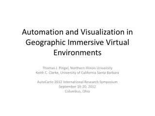 Automation and Visualization in Geographic Immersive Virtual Environments