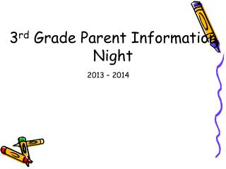 3 rd  Grade Parent Information Night