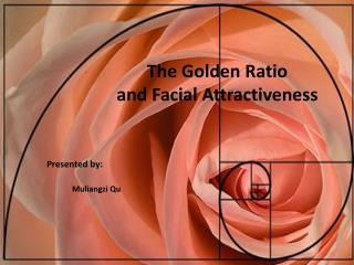The Golden  R atio  and Facial  A ttractiveness