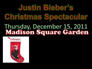 Justin  Bieber's Christmas Spectacular