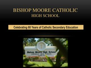 Bishop moore catholic high school