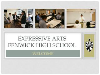 EXPRESSIVE ARTS Fenwick High School