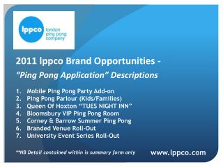 "2011  lppco  Brand  O pportunities -  "" Ping Pong Application"" Descriptions"