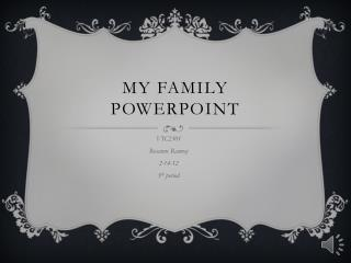 My family PowerPoint