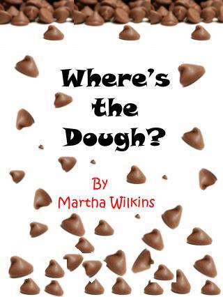 Where's the Dough?