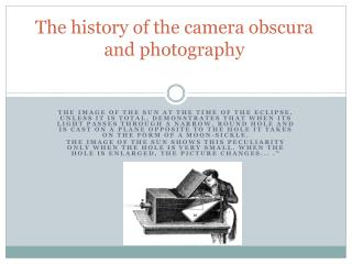 The history of the camera  obscura  and  photography