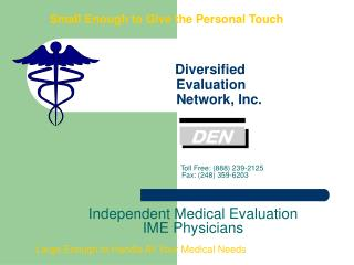 small enough to give the personal touch                                   diversified                      evaluation