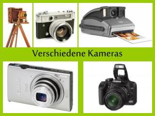 Verschiedene Kameras
